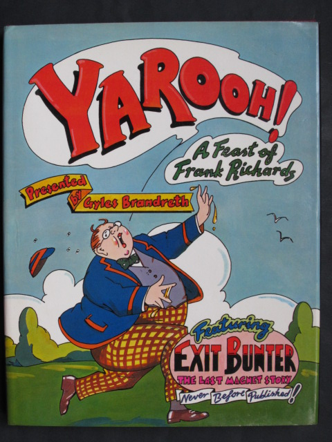 Yarooh! A Feast Of Frank Richards (Billy Bunter)
