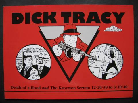Dick Tracy #11: Death Of A Hood & The Kroywen Serum